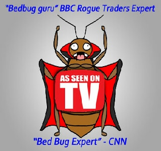 by Bed Bugs Limited of London as seen on TV BBC and CNN, Rouge Traders